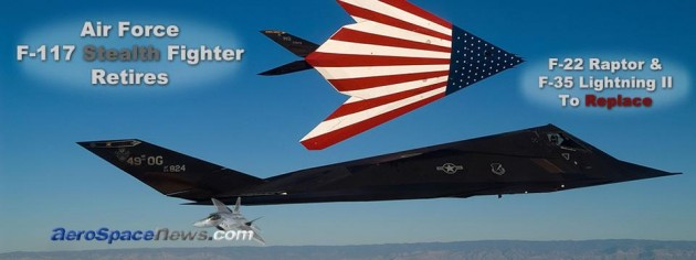 Military News – Air Force F-117 Stealth Fighter To Retire