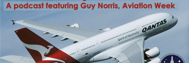 Airbus A380 Why Did It Fail? With Guy Norris From Aviation Week S1 E1