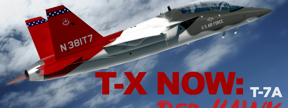 Boeing USAF T-X Will Now Be Called The T-7A Red Hawk