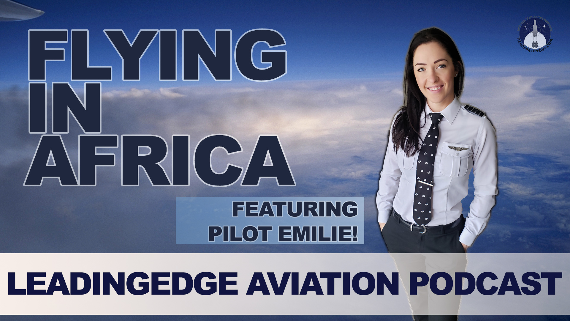 Pilot Emilie Flying In Africa Becoming A Pilot Feat PilotEmilie Aviation Podcast
