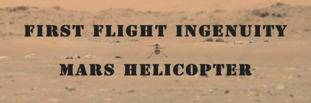 Mars Ingenuity Helicopter Achieves First Flight Success!